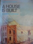 A House is Built by M Barnard Eldershaw