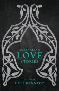 Australian Love Stories edited by Cate Kennedy